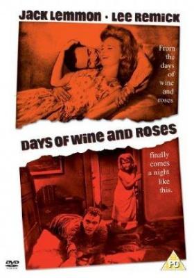 Dnevi vina in vrtnic - Days of Wine and Roses