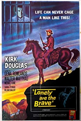 Osamljeni so hrabri - Lonely Are the Brave