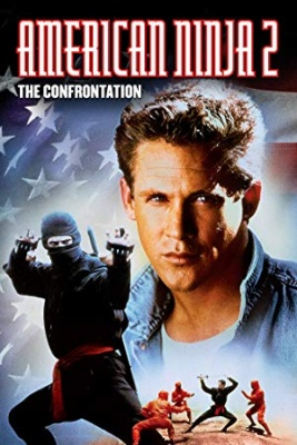 Ameriški ninja 2 - American Ninja 2: The Confrontation