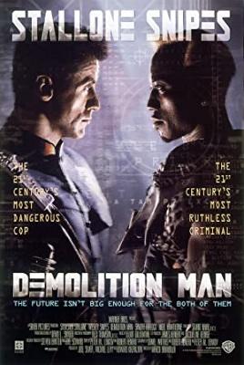 Uničevalec - Demolition Man