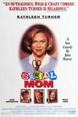 Mama brez milosti - Serial Mom