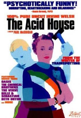 Hiša LSD-ja - The Acid House