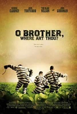 Kdo je tu nor? - O Brother, Where Art Thou?