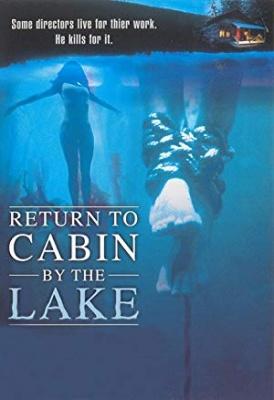 Vrnitev v kočo ob jezeru - Return to Cabin by the Lake