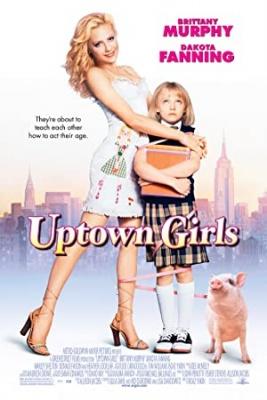 Dekleta iz visoke družbe - Uptown Girls