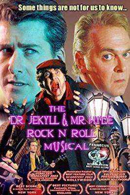 Dr. Jekyll in g. Hyde - The Dr. Jekyll & Mr. Hyde Rock 'n Roll Musical