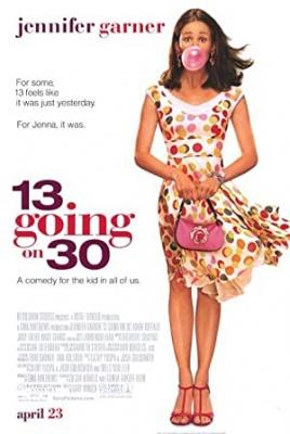Od deklice do bejbe - 13 Going on 30