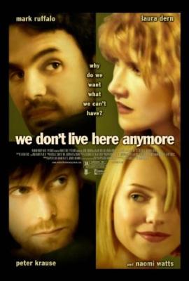 Ne živimo več tukaj - We Don't Live Here Anymore