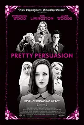 Verjemi lepotici - Pretty Persuasion