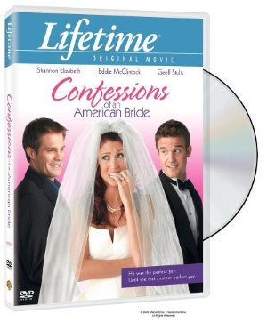Nevestina izbira - Confessions of an American Bride