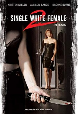 Nevarna sostanovalka - Single White Female 2: The Psycho