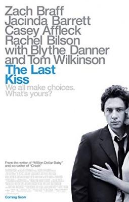Poslednji poljub - The Last Kiss