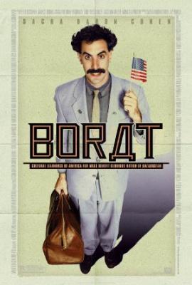 Borat - Borat: Cultural Learnings of America for Make Benefit Glorious Nation of Kazakhstan