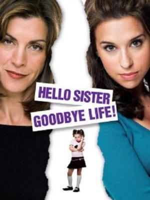 Živjo sestrica, adijo zabava - Hello Sister, Goodbye Life
