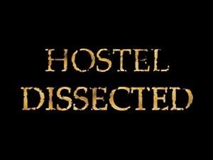 Krvavi hostel - Hostel Dissected