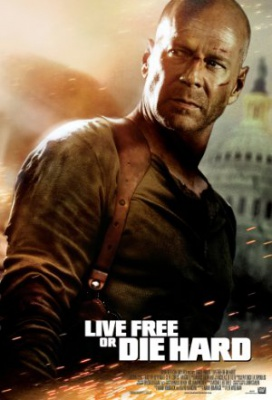 Umri pokončno 4 - Live Free or Die Hard