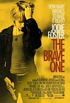 Neustrašna - The Brave One
