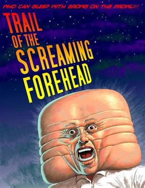 Invazija zgubanih vesoljcev - Trail of the Screaming Forehead
