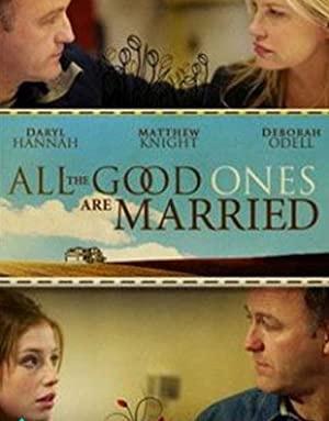 Vsi dobri so že poročeni - All the Good Ones Are Married