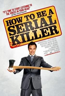 Kako postati serijski morilec - How to Be a Serial Killer