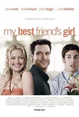 Prijateljeva punca - My Best Friend's Girl