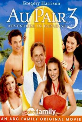 Najboljša varuška 3 - Au Pair 3: Adventure in Paradise