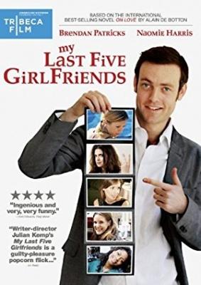 Mojih zadnjih pet deklet - My Last Five Girlfriends