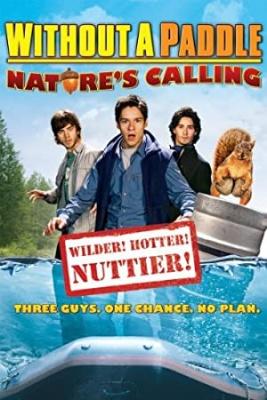 Stari, kje je veslo 2 - Without a Paddle: Nature's Calling