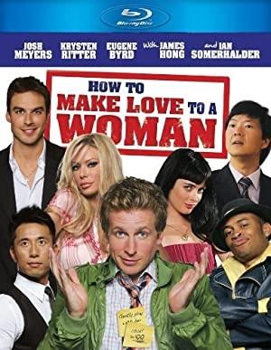 Kako se ljubiti z žensko - How to Make Love to a Woman