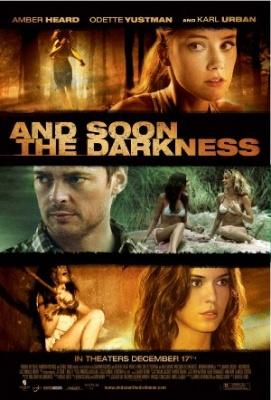 Kmalu bo tema - And Soon the Darkness