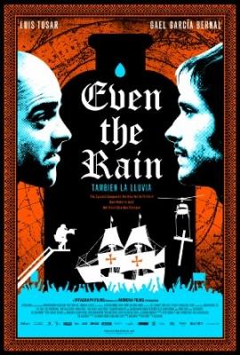 Bitka za vodo - Even the Rain