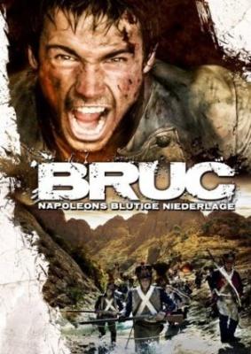 Legenda o vojaku - Bruc, the Manhunt