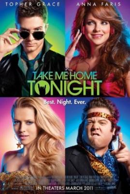 Odpelji me domov nocoj - Take Me Home Tonight