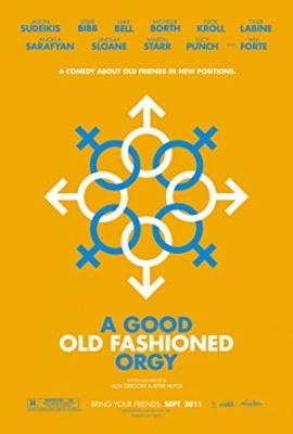 Dobra staromodna orgija - A Good Old Fashioned Orgy