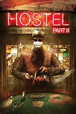 Krvavi hostel 3 - Hostel: Part III
