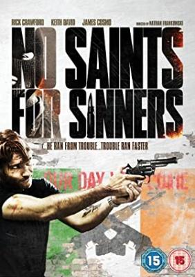Stari grehi - No Saints for Sinners