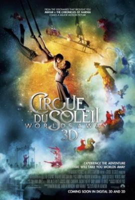 Cirque Du Soleil: Med svetovi - Cirque du Soleil: Worlds Away
