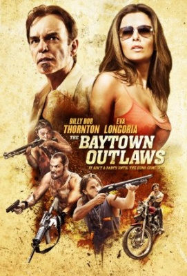 Odpadniki iz Baytowna - The Baytown Outlaws