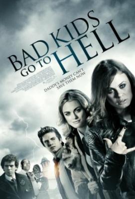 Pekel za poredne - Bad Kids Go to Hell