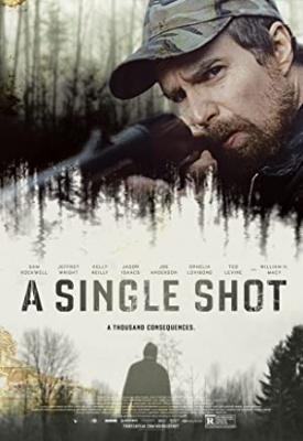 Usodni strel - A Single Shot