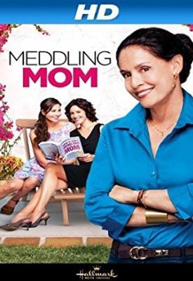 Posredniška mama - Meddling Mom