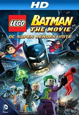 Lego Batman: Združeni superjunaki - Lego Batman: The Movie - DC Super Heroes Unite