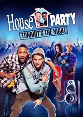 Hišna zabava 5 - House Party: Tonight's the Night