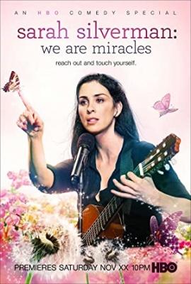Sarah Silverman: Mi smo čudeži - Sarah Silverman: We Are Miracles