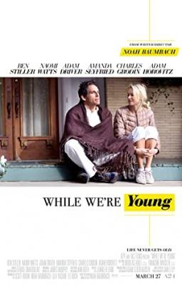 Dokler sva še mlada - While We're Young