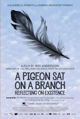 Golob, ki je sedel na veji in razmišljal o življenju - A Pigeon Sat on a Branch Reflecting on Existence