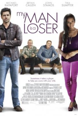 Moj mož je zguba - My Man Is a Loser