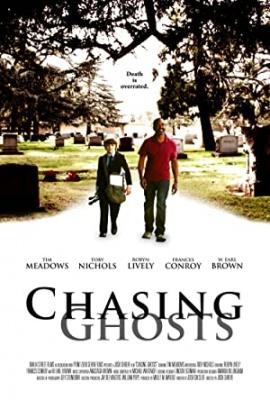 Na lovu za duhovi - Chasing Ghosts