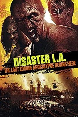 Apokalipsa L.A. - Disaster L.A.