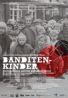 Banditenkinder-slovenskemu narodu ukradeni otroci - Banditenkinder - slovenskemu narodu ukradeni otroci
